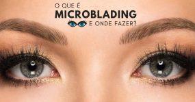 O que é e onde fazer microblading?